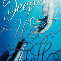 Cover Reveal: Deep We Fall by Chelsea Cameron