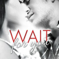 Wait For You Cover Reveal