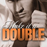 Release Event: Make It A Double by Sawyer Bennett