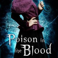 Interview and Review: Poison in the Blood by Robyn Bachar
