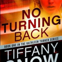 Review: No Turning Back by Tiffany Snow
