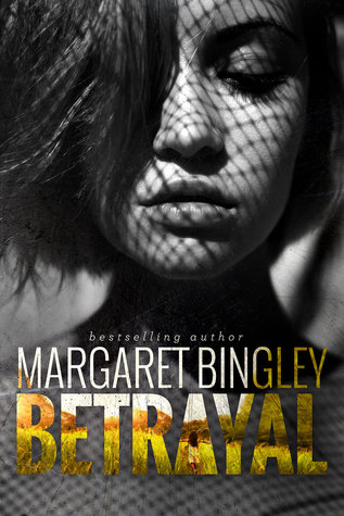 Review: Betrayal by Margaret Bingley