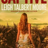 Book Review: Captive by Leigh Talbert Moore