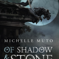 Cover Reveal: Of Shadow & Stone by Michelle Muto