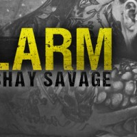 Release Day: Alarm by Shay Savage
