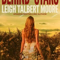 Behind The Stars by Leigh T. Moore *Giveaway*
