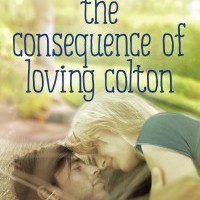 Cover Reveal for The Consequence of Loving Colton by Rachel Van Dyken