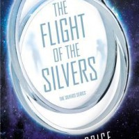 Review: The Flight of the Silvers by Daniel Price