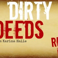 It's LIVE!! Dirty Deeds by Karina Halle