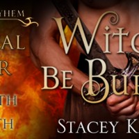Book Tour Excerpt & Giveaway- Witches be Burned by Stacey Kennedy