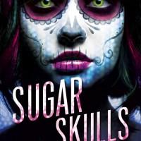 Cover Reveal: Sugar Skulls by Glenn Dallas & Lisa Mantchev