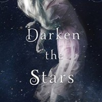 Review: Darken the Stars by Amy A. Bartol