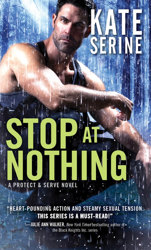 Quickie Review & Giveaway: Stop at Nothing by Kate SeRine