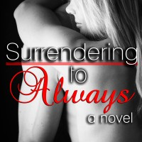 Review: Surrendering to Always by Chelsea M. Cameron