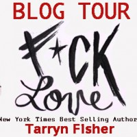 Blog Tour: F*ck Love by Tarryn Fisher plus Giveaway