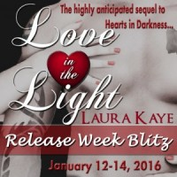 Release Blitz: Love In The Light by Laura Kaye