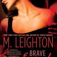 New Release: Brave Enough by M. Leighton