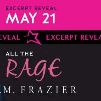 Excerpt Reveal: All The Rage by T.M. Frazier