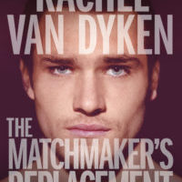 Excerpt Reveal: The Matchmaker's Replacement by Rachel Van Dyken