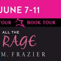 Book Tour: All The Rage by T.M. Frazier plus Giveaway