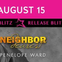 Release Day Blitz: Neighbor Dearest by Penelope Ward