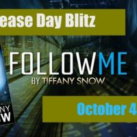 Release Day Blitz: Follow Me by Tiffany Snow