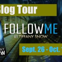 Blog Tour: Follow Me by Tiffany Snow with Giveaway, Excerpt & Review