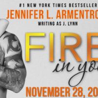 Trailer Reveal: Fire In You by J. Lynn