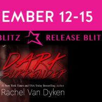 Release Blitz: Dark Surrender by Rachel Van Dyken
