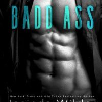 It's Release Day for Badd Ass by Jasinda Wilder !!