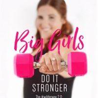 New Release: Big Girls Do It Stronger by Jasinda Wilder