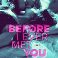 New Release & Review: Before I Ever Met You by Karina Halle