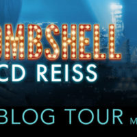 Blog Tour: Bombshell by C.D. Reiss plus EXCERPT & REVIEW