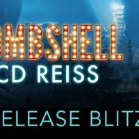 Release Blitz: Bombshell by C.D. Reiss