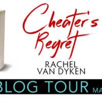 Blog Tour: Cheater's Regret by Rachel Van Dyken