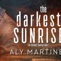 Blog Tour: The Darkest Sunrise by Aly Martinez