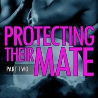 Review: Protecting Their Mate by Moira Rogers