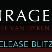 Release Blitz: Enrage by Rachel Van Dyken