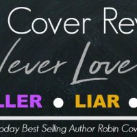 Cover Reveal for Never Love Series by Robin Covington