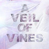 Review: A Veil of Vines by Tillie Cole