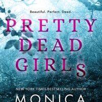 New Release: Pretty Dead Girls by Monica Murphy #BookReview