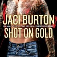 New Release & Review: Shot On Gold by Jaci Burton