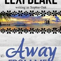 Re-release & Review: Away From Me by Lexi Blake