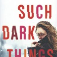 New Release & Review: Such Dark Things by Courtney Evan Tate