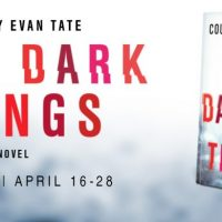 Blog Tour: Such Dark Things by Courtney Evan Tate