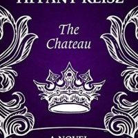 New Release & Review: The Chateau by Tiffany Reisz with Excerpt & Review