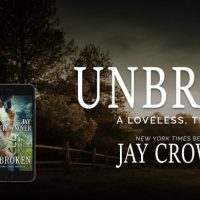 Release Day Launch: Unbroken by Jay Crownover