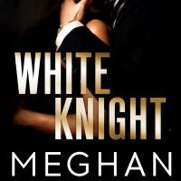 Blog Tour: White Knight by Meghan March with Review