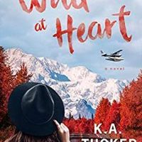 New Release & Review: Wild at Heart by K.A. Tucker