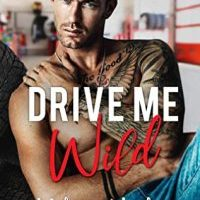 New Release: Drive Me Wild by Melanie Harlow